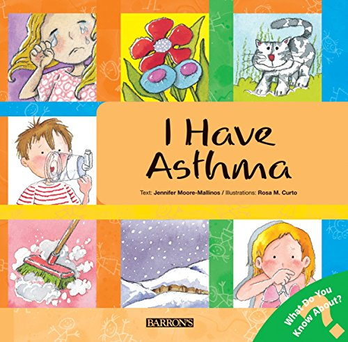 I Have Asthma (Let's Talk About It: Jennifer Moore-Mallinos; Illustrator-Marta