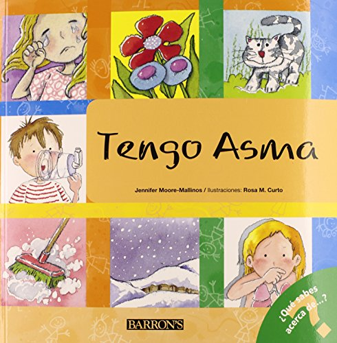 Tengo asma: I Have Asthma (Spanish Edition) (What Do You Know About? Books): Jennifer ...