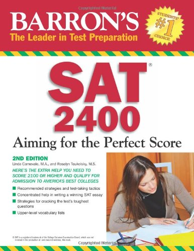 Barron's SAT 2400: Aiming for the Perfect Score: Teukolsky M.S., Roselyn, Carnevale M.A., ...