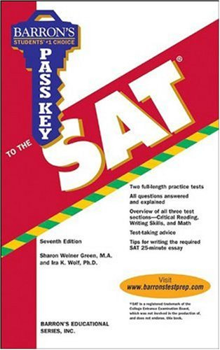 Barron's Pass Key to the SAT: Green, Sharon Weiner; Wolf, Ira K., Ph.D.