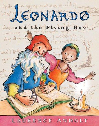 9780764138515: Leonardo and the Flying Boy (Anholt's Artists Books For Children)