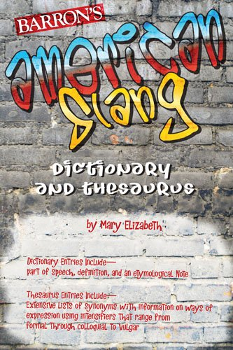9780764138614: American Slang Dictionary and Thesaurus (Dictionary & Thesaurus)