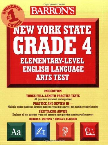 9780764138621: Barron's New York State Grade 4 Elementary-Level English Language Arts Test (Barron's New York State Grade 4 Elementary-Level English Language Arts Assessment)