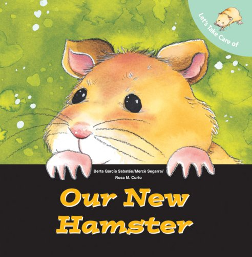 9780764138720: Let's Take Care of Our New Hamster (Let's Take Care of Books)
