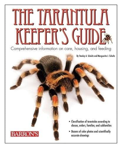 9780764138850: The Tarantula Keeper's Guide: Comprehensive Information on Care, Housing, and Feeding