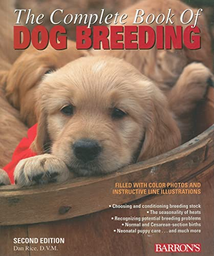 9780764138874: The Complete Book of Dog Breeding