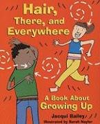 9780764139048: Hair, There, and Everywhere: A Book about Growing Up