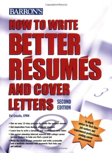 9780764139178: How to Write Better Resumes and Cover Letters (Barron's How to Write Better Resumes & Cover Letters)
