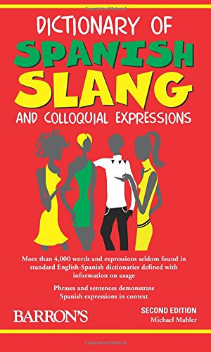 9780764139291: Dictionary of Spanish Slang and Colloquial Expressions