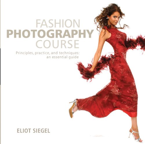 9780764139475: Fashion Photography Course: Principles, Practice, and Techniques: An Essential Guide