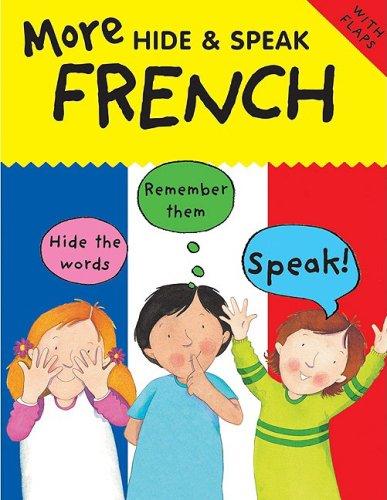 9780764139543: More Hide and Speak: French (More Hide & Speak Books)