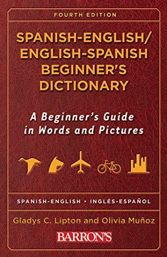 9780764139680: Spanish-English/English-Spanish Beginner's Dictionary (Barron's Beginner's Bilingual Dictionaries)