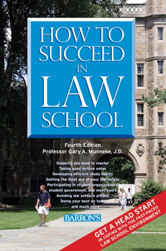 9780764139796: How to Succeed in Law School
