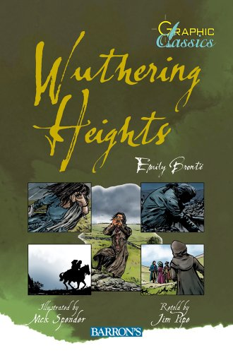 Wuthering Heights (Barron's Graphic Classics): Bronte, Emily