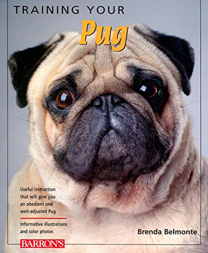 9780764140297: Training Your Pug (Training Your Dog Series)