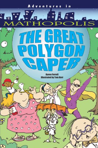 9780764140419: The Great Polygon Caper (Adventures in Mathopolis)