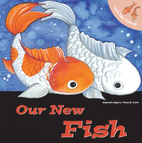 9780764140624: Let's Take Care of Our New Fish (Let's Take Care of Books)
