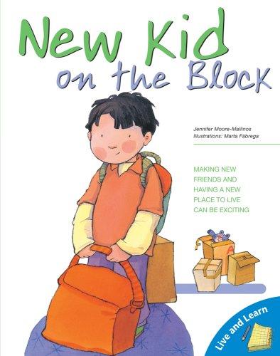 New Kid on the Block (Live and: Jennifer Moore-Mallinos; Illustrator-Marta