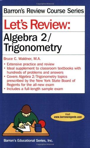 9780764141867: Let's Review Algebra 2/Trigonometry (Let's Review Series)