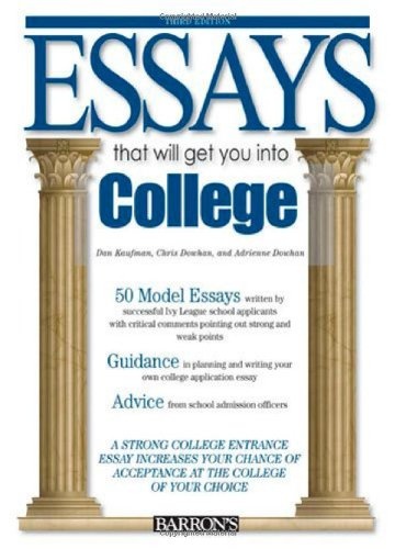 9780764142109: Essays That Will Get You into College (Essays That Will Get You Into… Series)