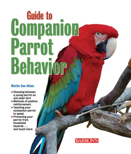 9780764142130: Guide to Companion Parrot Behavior