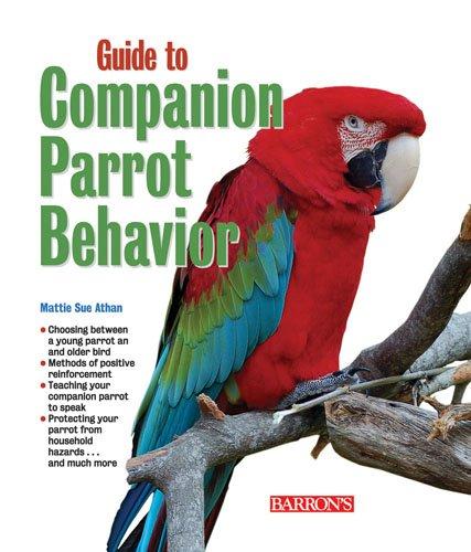 9780764142130: Guide to Companion Parrot Behavior