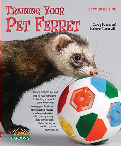 9780764142239: Training Your Pet Ferret (Training Your Pet Series)