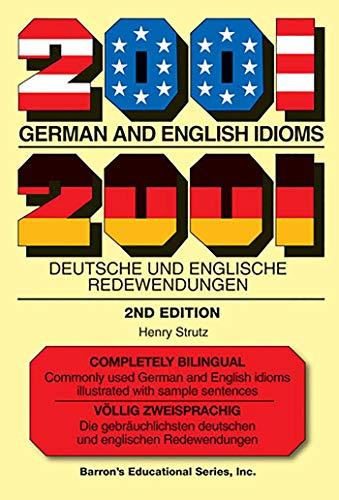 9780764142246: 2001 German and English Idioms: 2001 deutsche und englische Redewendungen (Barron Language)