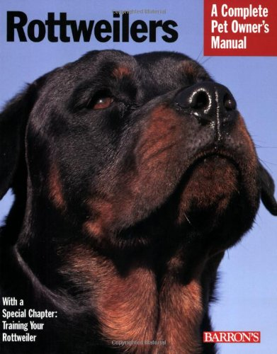 9780764142253: Rottweilers (Complete Pet Owner's Manual)