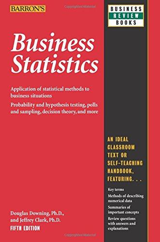 9780764142390: Business Statistics (Barron's Business Review Series)