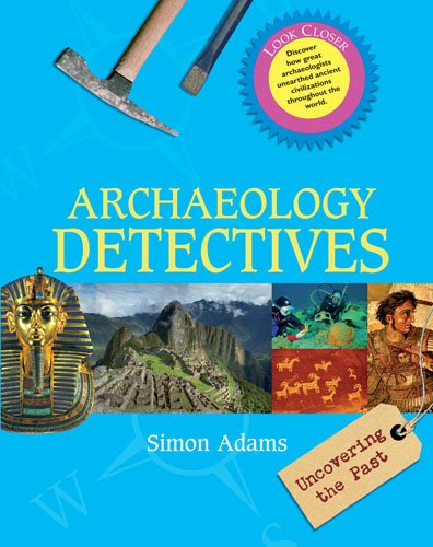 9780764142734: Archaeology Detectives