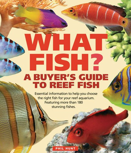 9780764143069: What Fish? A Buyer's Guide to Reef Fish (What Pet?)