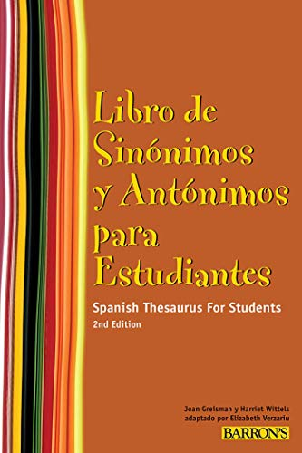 9780764143212: Libro de Sinonimos y Antonimos Para Estudiantes: Spanish Thesaurus for Students (Spanish Edition)