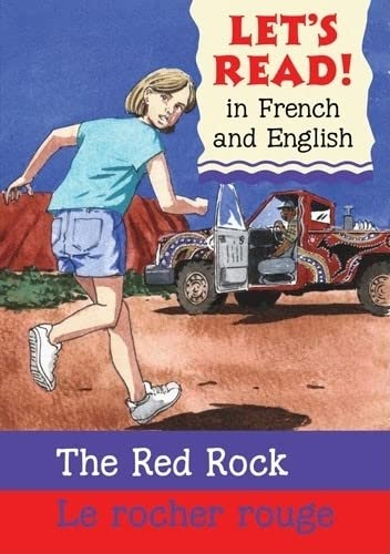 9780764143601: Red Rock/Rocher rouge: French/English Edition (Let's Read! Books) (French Edition)