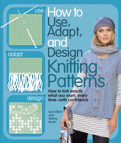 9780764145025: Knitting Patterns: How to Use, Adapt, and Design