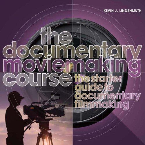 9780764145032: The Documentary Moviemaking Course: The Starter Guide to Documentary Filmmaking
