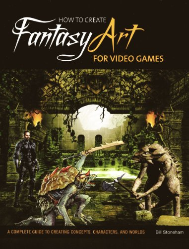 9780764145049: How to Create Fantasy Art for Video Games: A Complete Guide to Creating Concepts, Characters, and Worlds
