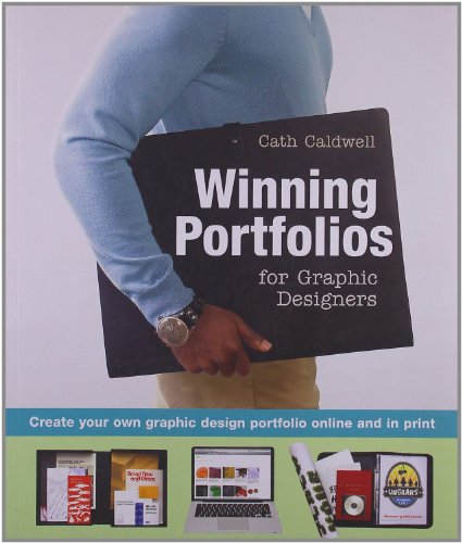 9780764145056: Winning Portfolios for Graphic Designers: Create Your Own Graphic Design Portfolio Online and in Print