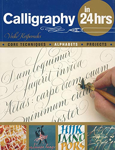 9780764145063: Calligraphy in 24 Hours