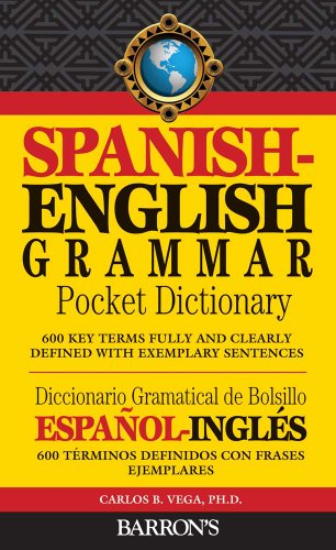 9780764145339: Spanish-English Grammar Pocket Dictionary: 600 Key Terms Fully and Clearly Defined with Exemplary Sentences