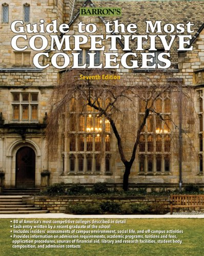 9780764145995: Guide to the Most Competitive Colleges (Barron's Guide to the Most Competitive Colleges)