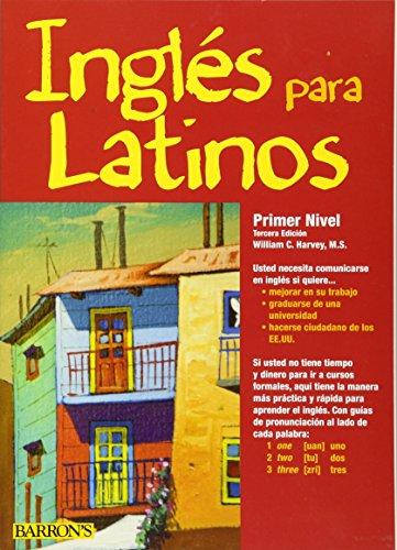 9780764146039: Ingles para Latinos / English for Latinos: Primer Nivel Un Camino Acia La Fluidez