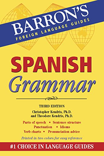 9780764146077: Spanish Grammar: Beginner, Intermediate, and Advanced Levels (Barron's Foreign Language Guides)
