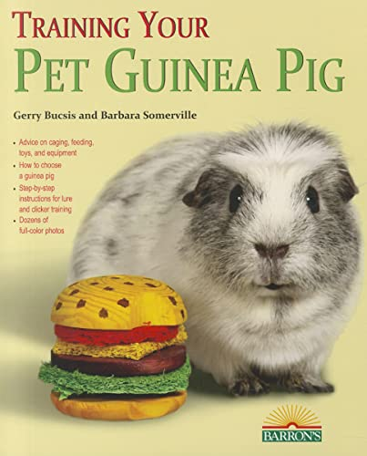 9780764146251: Training Your Pet Guinea Pig (Training Your Pet Series)