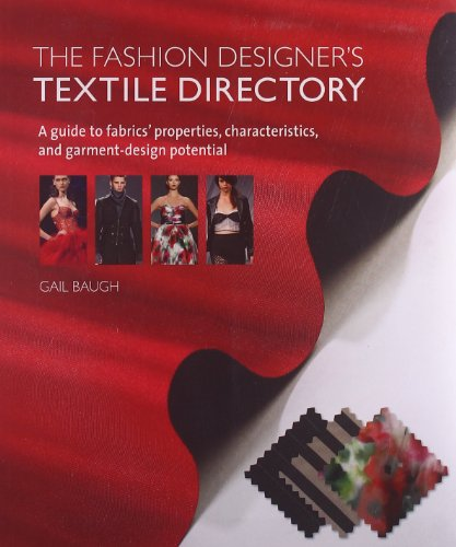 9780764146282: The Fashion Designer's Textile Directory: A Guide to Fabrics' Properties, Characteristics, and Garment-Design Potential