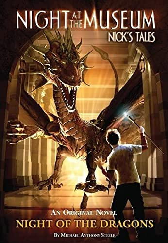 Night of the Dragons Night at the Museum Nicks Tales