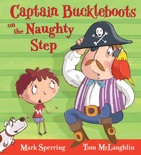 9780764146787: Captain Buckleboots on the Naughty Step
