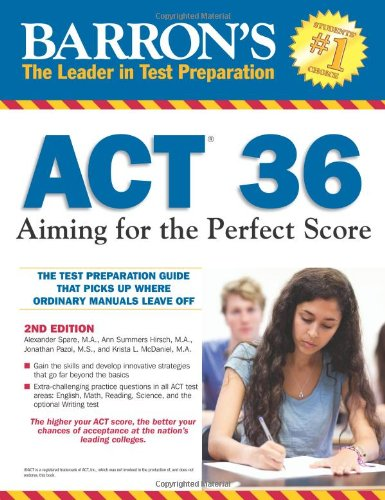 9780764147050: Barron's ACT 36: Aiming for the Perfect Score