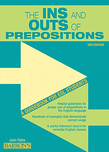 9780764147289: The Ins and Outs of Prepositions: A Guidebook for ESL Students