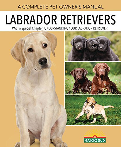 9780764147401: The Labrador Retriever Handbook (Barron's Pet Handbooks) (Barron's Dog Bibles)